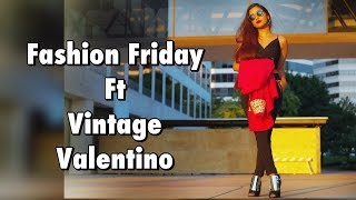 Fashion Friday : Sexy in vintage valentino.