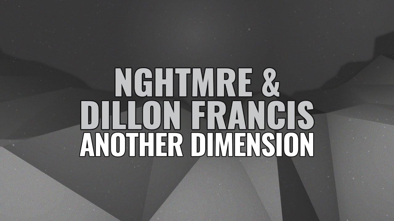 NGHTMRE & Dillon Francis  'Another Dimension' Video ile ilgili görsel sonucu