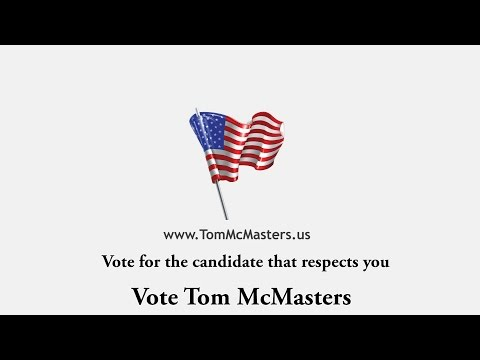 Visit TomMcMasters.us to learn about the independent candidate