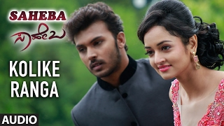 Download Hindi Video Songs - Saheba Songs | Kolike Ranga Full Song | Manoranjan Ravichandran, Shanvi Srivastava | V Harikrishna