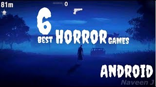 6 Best Horror Games for Android of 2018
