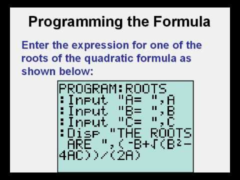 Programming the Quadratic Formula on the TI84 Calculator - YouTube