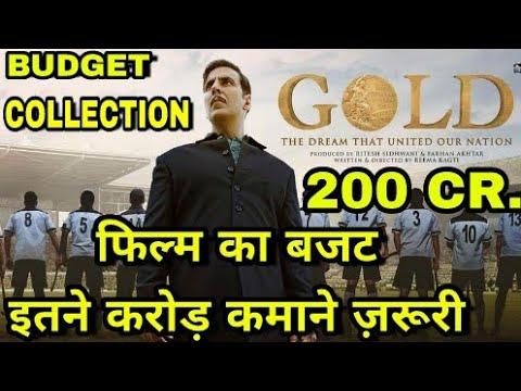 Gold Collection, Akshay kumar Upcoming movie Gold Budget Collection, Superhit 2018 akshay kumar Gold