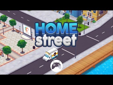 Home Street Android / iOS Gameplay
