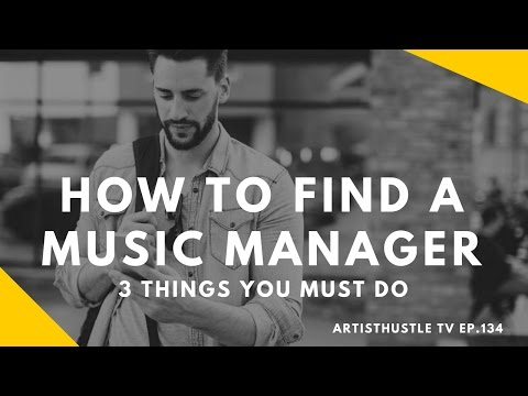 How To Find A Music Manager: The 3 Things You Must Do