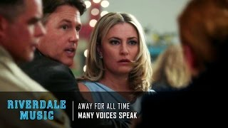 many voices speak away for all time   riverdale 1x03 music hd