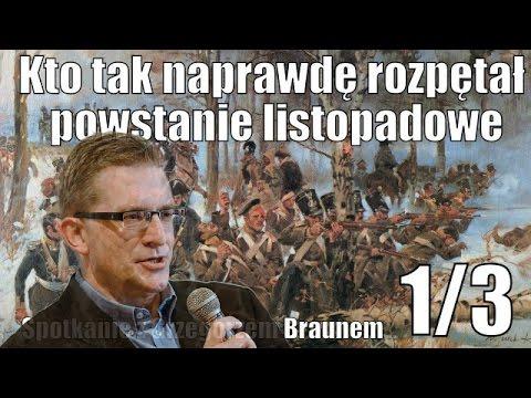 Braun - genialny wykład o powstaniu listopadowym (1/3)