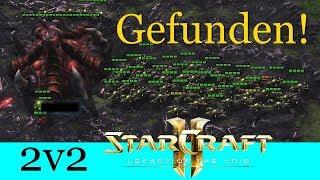 Gefunden! - Starcraft 2: Legacy of the Void 2v2 [Deutsch | German]