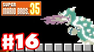 Super Mario Bros. 35 - Gameplay Part 16 - Ghost Bowser Hurts Me