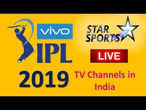 IPL 2019 Live streaming TV Channels in India | IPL 2019 Live