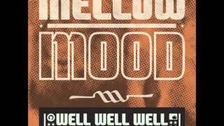 Mellow Mood  - Man a express