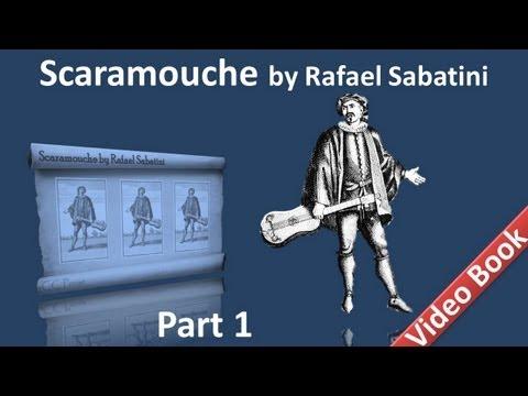 Part 1 - Scaramouche Audiobook by Rafael Sabatini - Book 1 (Chs 01-06)