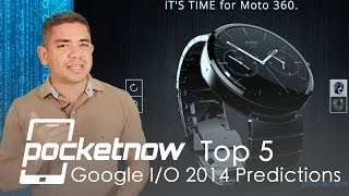 Google I/O 2014 Predictions - Top 5