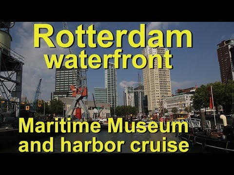 Rotterdam Maritime Museum and Harbor Cruise