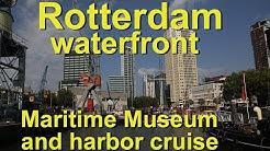 Rotterdam Maritime Museum and Harbor Cruise