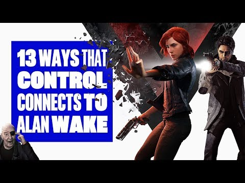13 Ways Control Gameplay Connects To Alan Wake - CONTROL + ALAN WAKE EASTER EGGS!