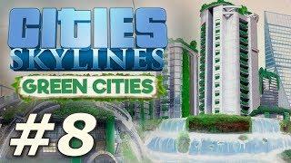 Cities Skylines: Green Cities - New Pravsburg (Part 8)