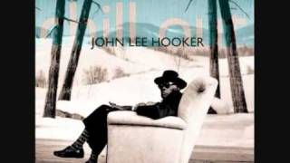 Download John Lee Hooker - Chill Out