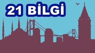 İstanbul ile İlgili 21 İlginç Bilgi