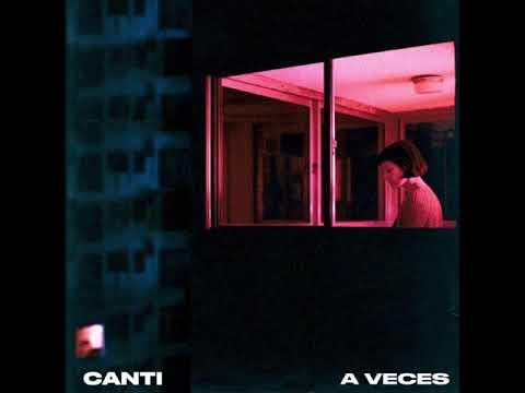 Download Canti - A veces (2019)