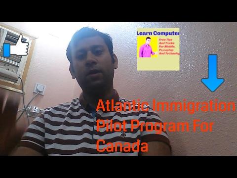 Atlantic Canada Immigration Pilot Project