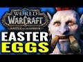 WoW Battle for Azeroth Easter Eggs