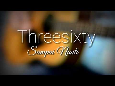 Threesixty - Sampai Nanti (Acoustic Cover by diCoustic)