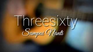 Gambar cover Threesixty - Sampai Nanti (Acoustic cover by Jendela Malam)