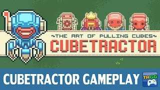 Cubetractor - First Gameplay | ThaiGameGuide