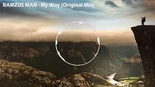 RAMSSEY - My Way (Original Mix)