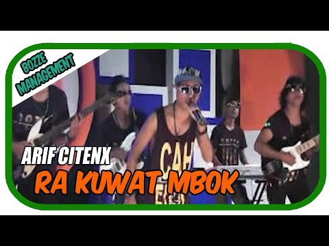 RA KUWAT MBOK - ARIF CITENX [ OFFICIAL KARAOKE MUSIC VIDEO ]