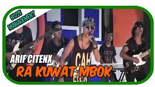 Arif Citenx - Ra Kuwat Mbok [Official Music Karaoke Video]