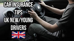 How to get cheaper car insurance in the UK - New and Younger Driver Tips