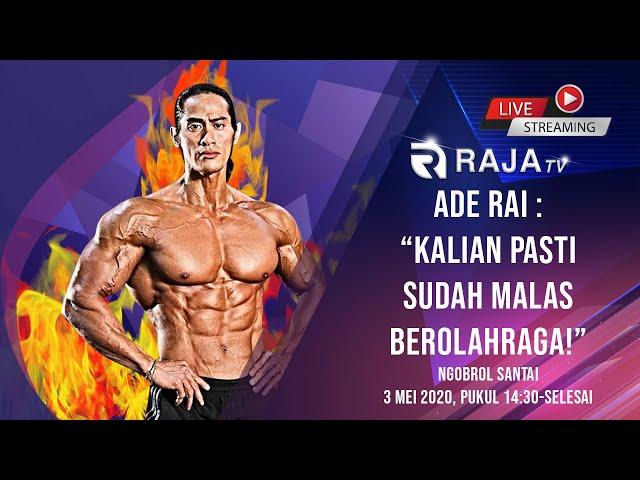 Ade Rai: Kalian Pasti Sudah Malas Berolahraga?