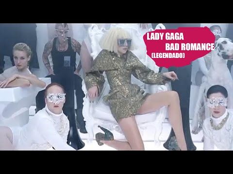 Lady Gaga - Bad Romance (Legendado)