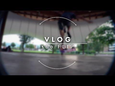 360 flips and random clips :) - VLOG  - [EMML]