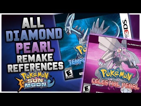 POKEMON DIAMOND & PEARL REMAKES CONFIRMED? ALL HINTS AND REFERENCES IN POKEMON SUN AND MOON!