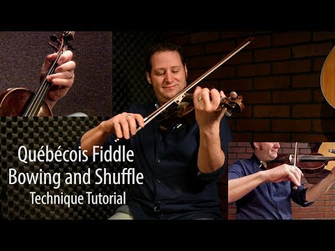 Québécois Bowing and Shuffle - FREE Fiddle Lesson by André Brunet
