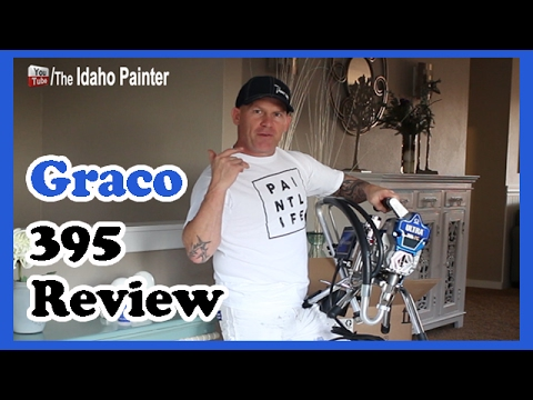 Graco 395 Airless Paint Sprayer Review  Graco Ultra 395 PC