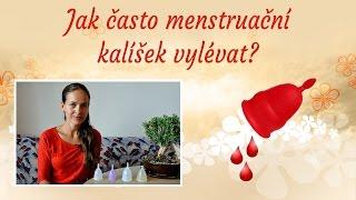 Jak často menstruační kalíšek vylévat