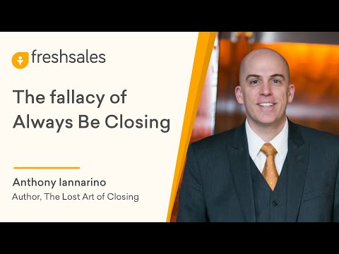 Anthony Iannarino: The fallacy of Always Be Closing