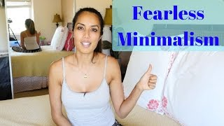 Fearless Minimalism & Benefits of Being a Minimalist