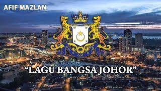 Malaysia State Anthem JohorLagu Bangsa Johor
