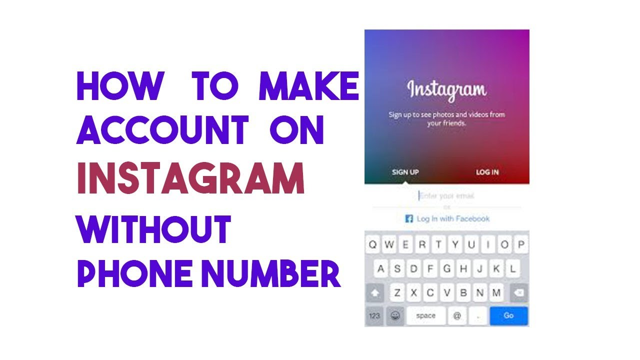 How to make account on Instagram without phone number in 3 steps