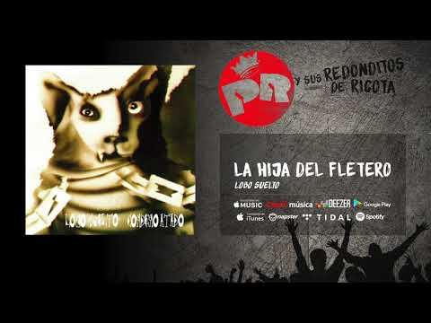 Patricio Rey y sus Redonditos de Ricota - La Hija del Fletero (Audio Oficial)