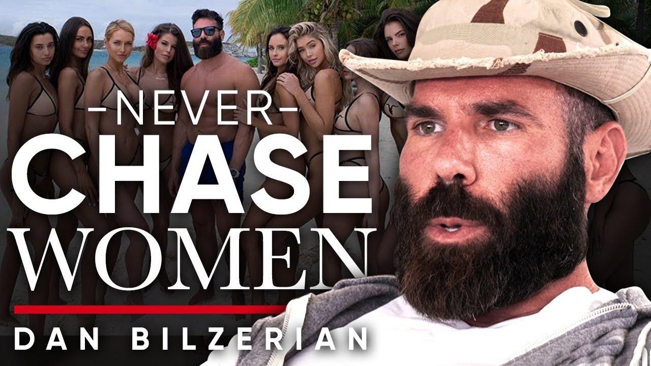 WHY YOU SHOULDN'T CHASE WOMEN - Dan Bilzerian | London Real