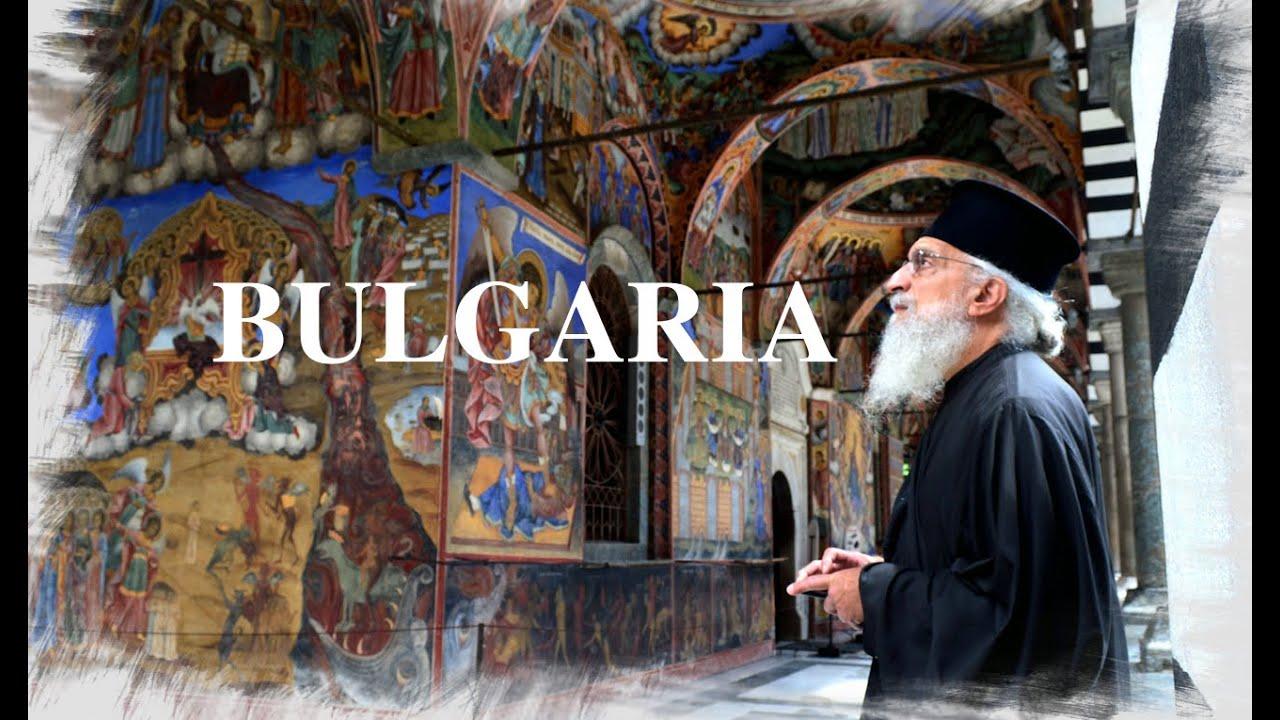 An Orthodox Pilgrimage | Bulgaria