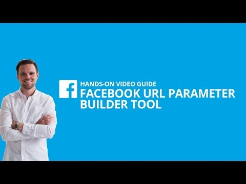 URL Parameter mit Facebooks URL Parameter Builder Tool erstellen [#13 HANDS-ON VIDEO GUIDE]