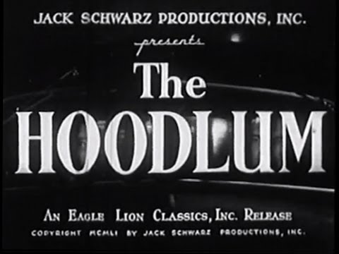 The Hoodlum 1951 Film Noir Crime Drama