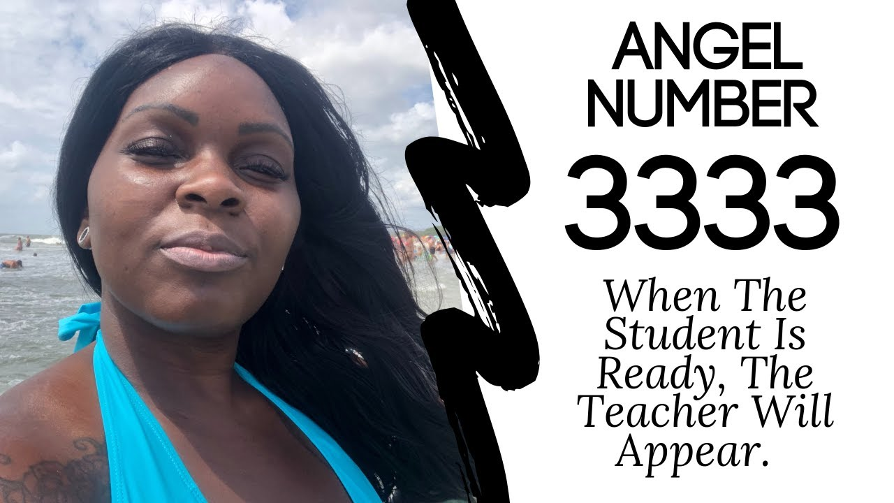 Angel Number 3333:: When The Student Is Ready, The Teacher Will Appear.✨? #angelnumbers